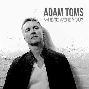 AdamTomsWhereWereYoualbum
