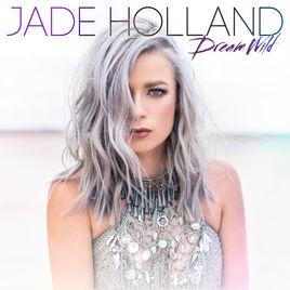 Jade Holland Dream Wild