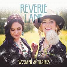 Reverie Lane Women and Trains