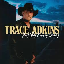 Trace Adkins Announces New EP 'Ain't That Kind Of Cowboy' :