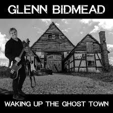 Waking Up The Ghost Town | Glenn Bidmead