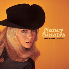 Image result for Nancy Sinatra Start Walkin' 1965-1976